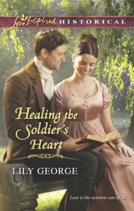 Healing the Soldiers Heart Lily George