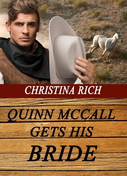 Quinn McCall Gets His Bride